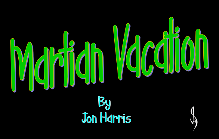Martian Vacation font by Jonathan S. Harris