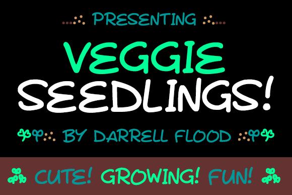Veggie Seedlings font by Darrell Flood