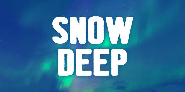 Snow Deep font by Chequered Ink