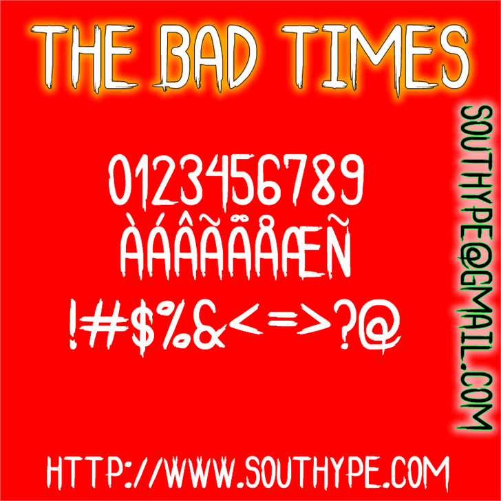 The Bad Times St font by Southype