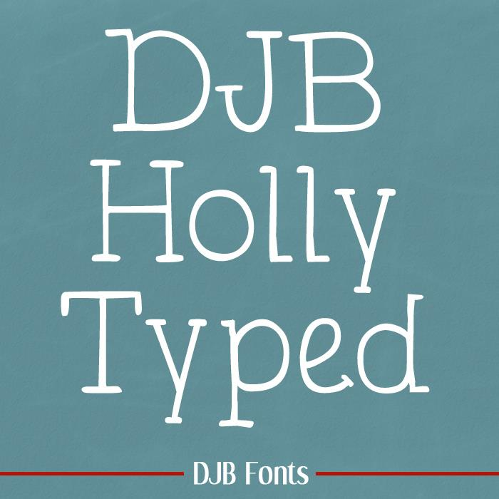 DJB Holly Typed font by Darcy Baldwin Fonts