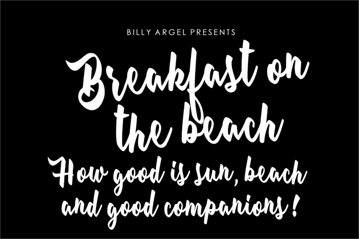 Breakfast on the beach Personal font by Billy Argel