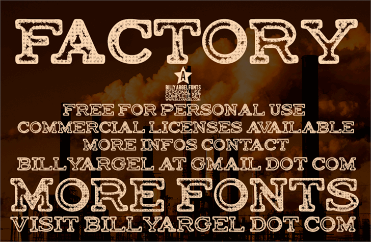 FACTORY font by Billy Argel