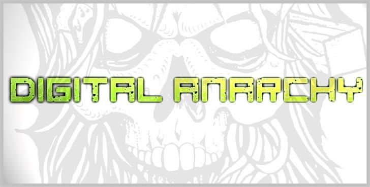 digital anarchy font by Chris Vile