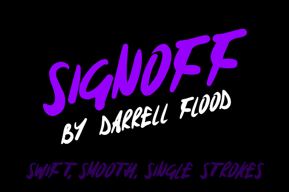Signoff font by Darrell Flood