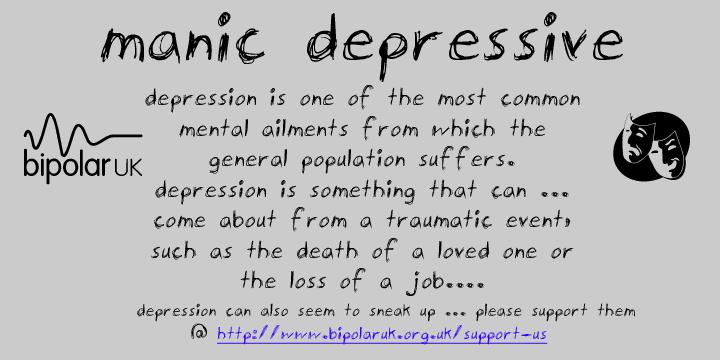 manic-depressive font by SpideRaYsfoNtS