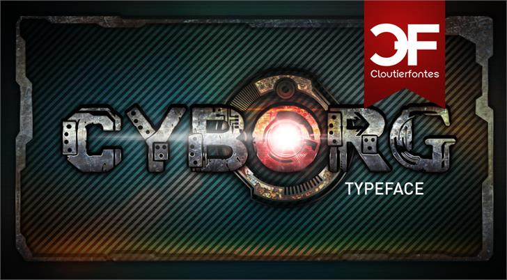 CF Cyborg PERSONAL USE font by CloutierFontes
