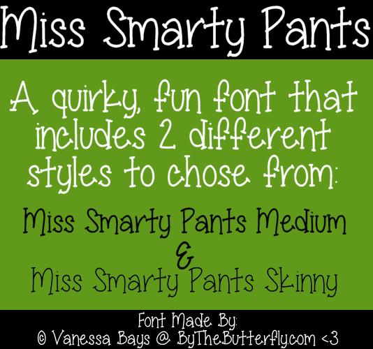 Miss Smarty Pants font by ByTheButterfly