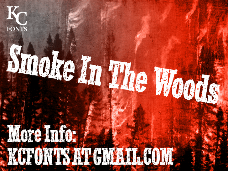 Smoke In The Woods font by KC Fonts