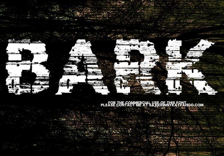 BARK font by SAJI JOHNNY KUNDUKULAM