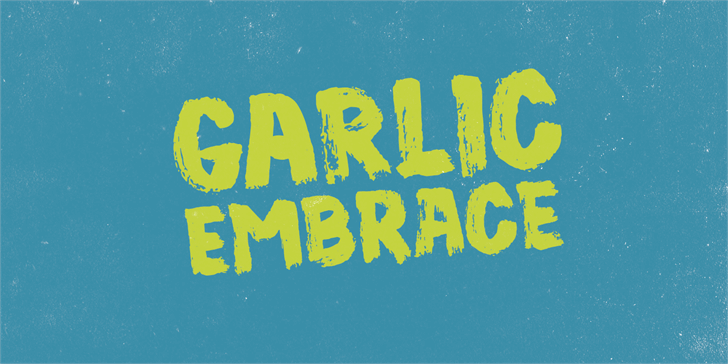 Garlic Embrace DEMO font by pizzadude.dk