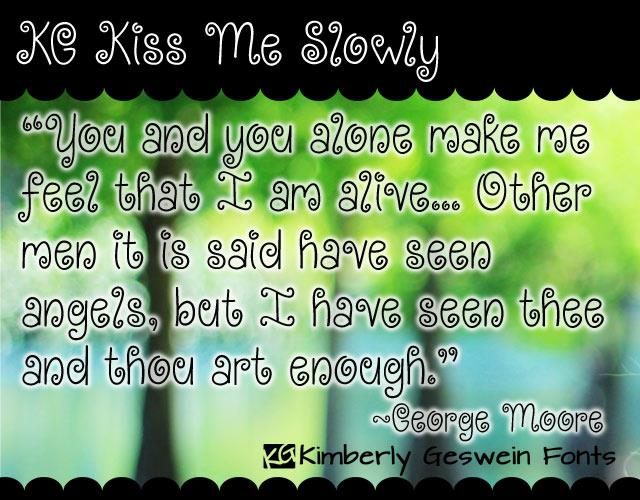 KG Kiss Me Slowly font by Kimberly Geswein