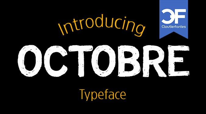 CF Octobre font by CloutierFontes