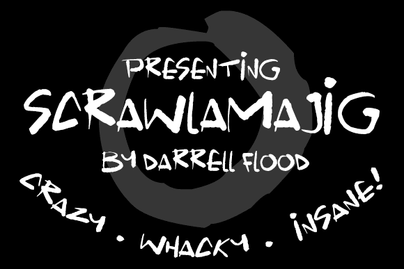 Scrawlamajig font by Darrell Flood