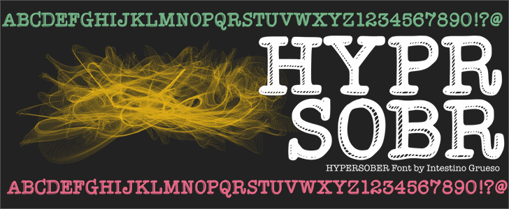 Hypersober font by IntestinoGrueso