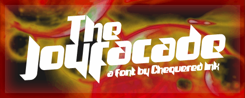 The Joy Facade font by Chequered Ink