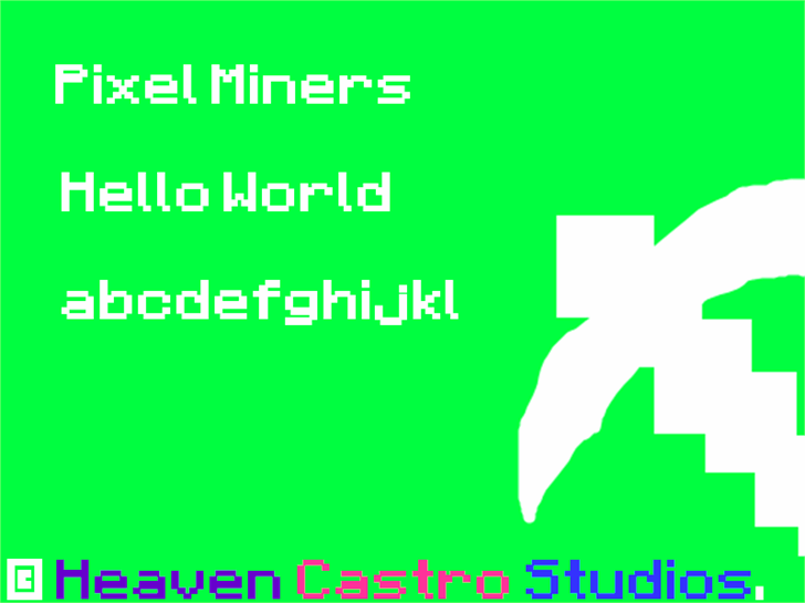 Pixel Miners font by heaven castro
