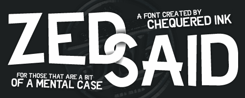 Zed Said font by Chequered Ink