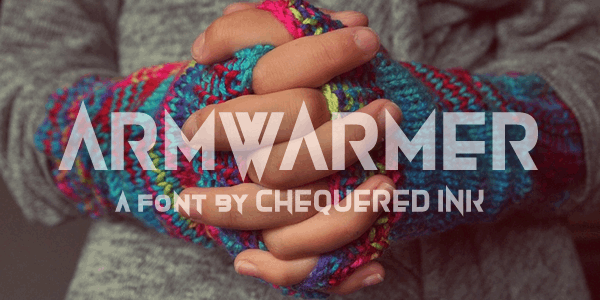 Armwarmer font by Chequered Ink