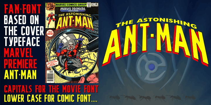 THE ASTONISHING ANT-MAN font by SpideRaYsfoNtS