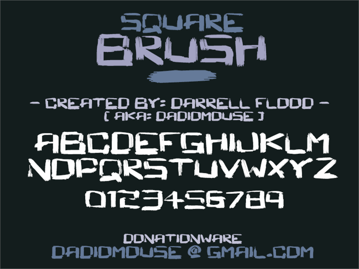 Square Brush font by Darrell Flood