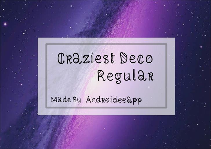 Craziest Deco Regular font by Androideeapp