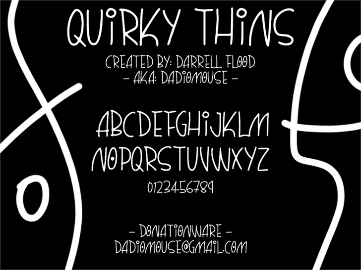 Quirky Thins font by Darrell Flood