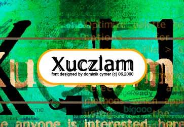 Xuczlam  font by Dominik Cymer