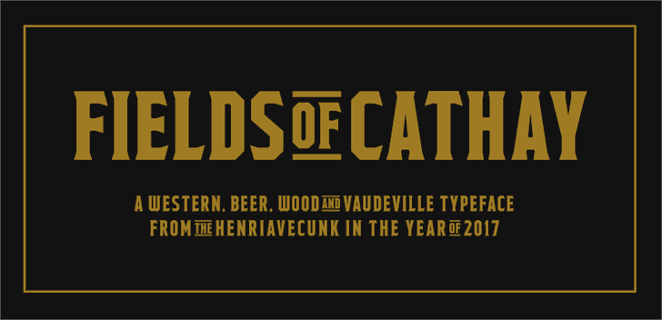 Fields of Cathay font by HENRIavecunK