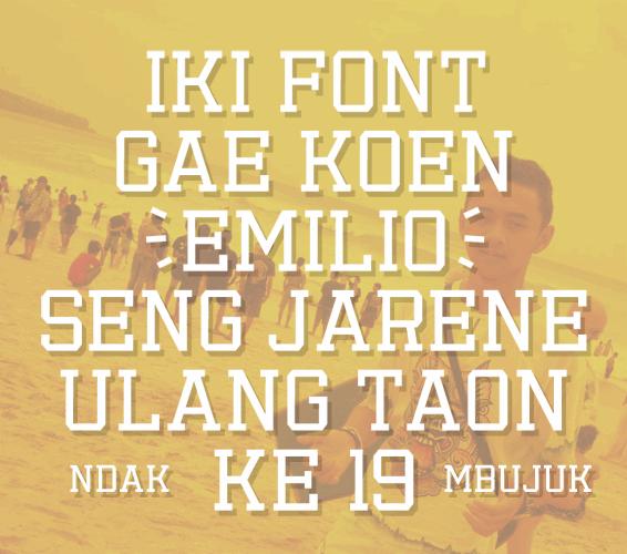 Emilio 19 font by Gunarta