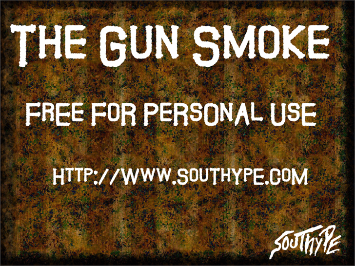 The Guns Smoke St font by Southype