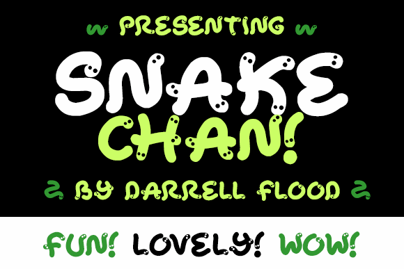 Snake Chan font by Darrell Flood