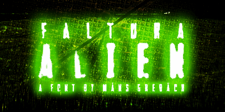Faltura Alien font by Måns Grebäck