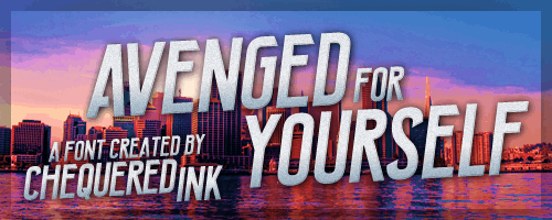 Avenged For Yourself font by Chequered Ink