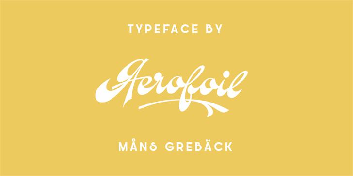 Aerofoil PERSONAL USE ONLY  font by Måns Grebäck