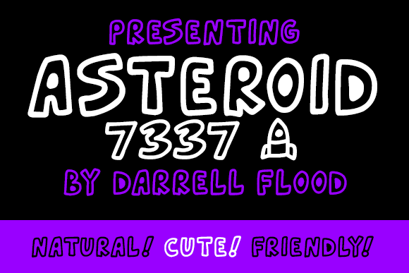 Asteroid 7337 font by Darrell Flood