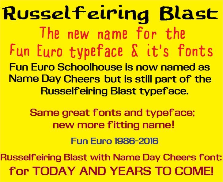 Fun Euro Original font by SWMCA Brands & Holding LLC.