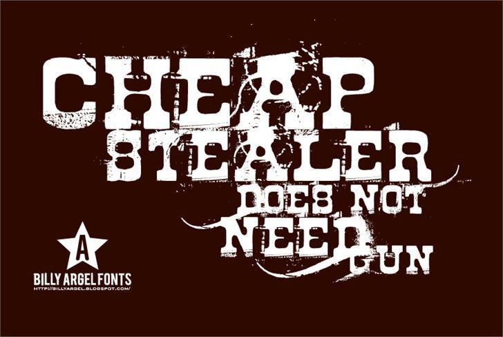 Cheap stealer font by Billy Argel