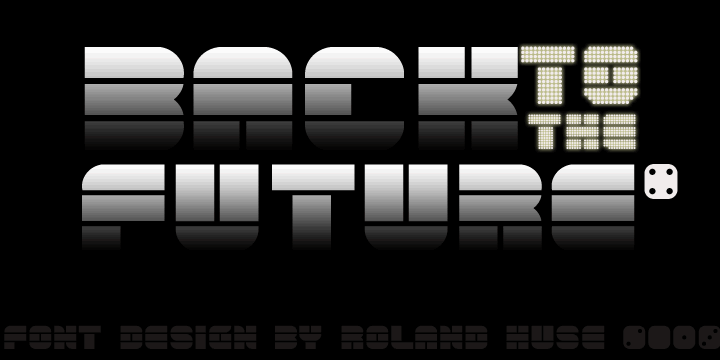 back to the future 4 font by Roland Huse Design