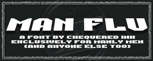 Man Flu font by Chequered Ink