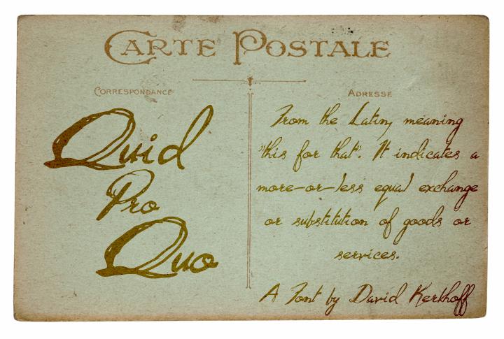 Quid Pro Quo font by David Kerkhoff