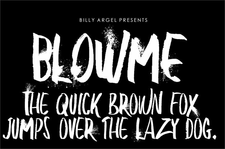 BLOW ME PERSONAL USE font by Billy Argel