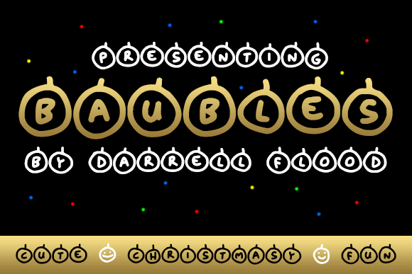 Baubles font by Darrell Flood