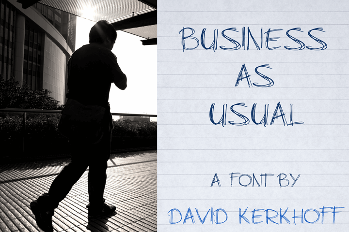 Business As Usual font by David Kerkhoff