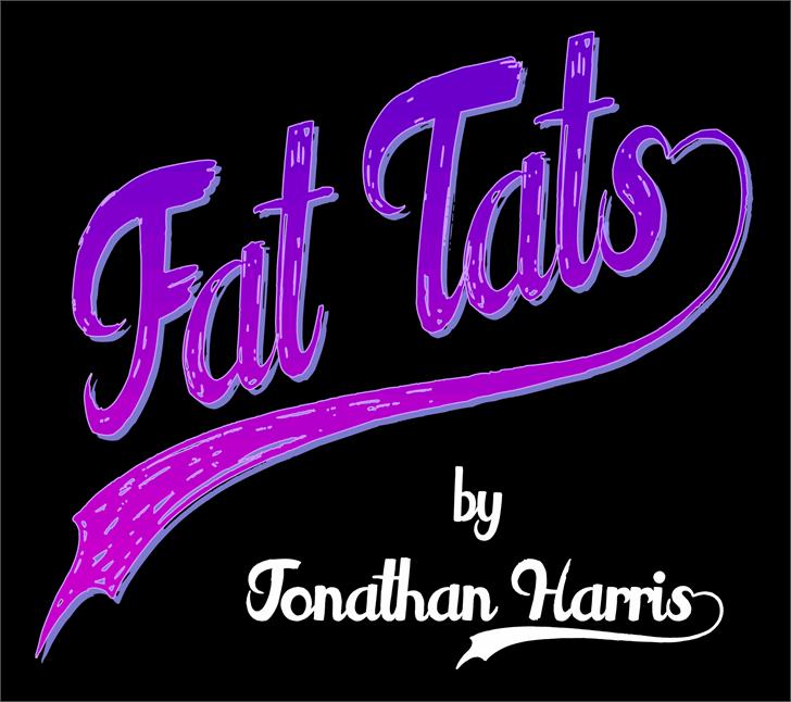 Fat Tats font by Jonathan S. Harris
