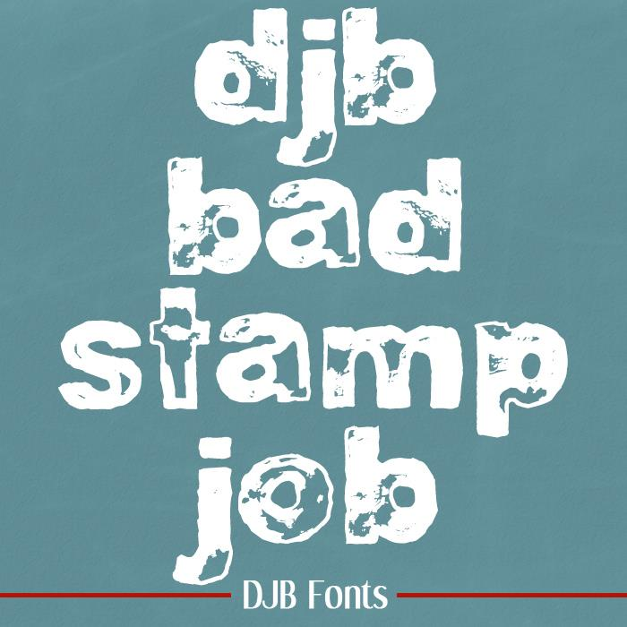 DJB BAD STAMP JOB 1 font by Darcy Baldwin Fonts