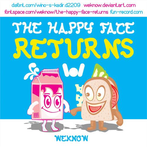 The Happy Face Returns font by weknow