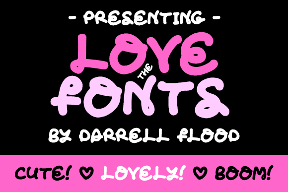 Love The Fonts font by Darrell Flood