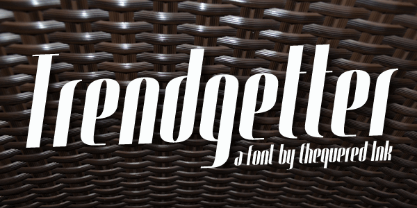 Trendgetter font by Chequered Ink