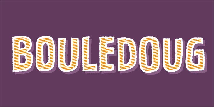 Bouledoug DEMO font by pizzadude.dk
